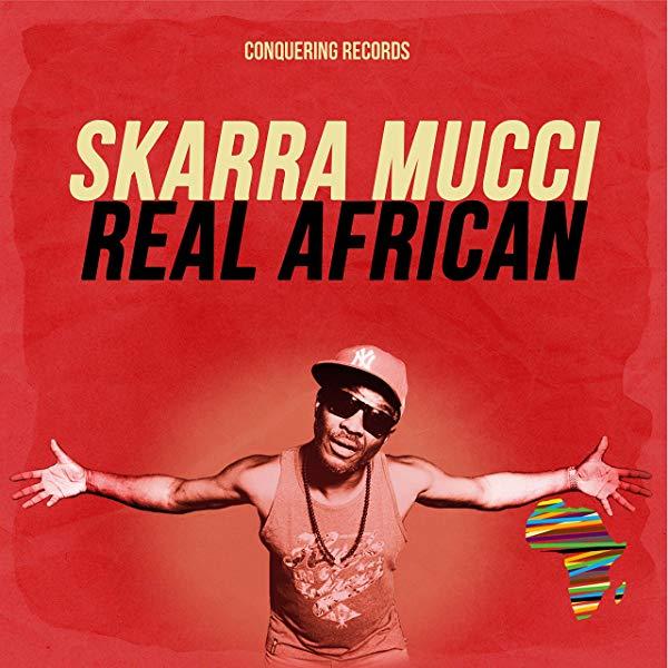 Skarra Mucci - Real African (2020) Single