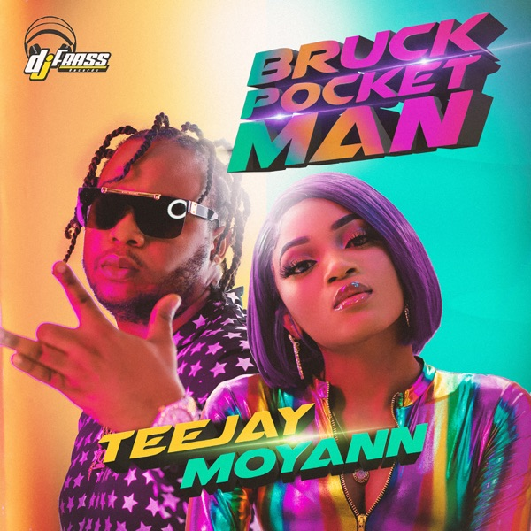Teejay & Moyann - Bruck Pocket Man (2020) Single