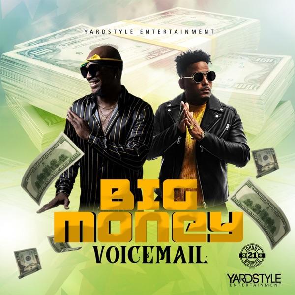 Voicemail - Big Money (2020) Single