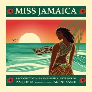 ZAC JONE$ feat. Agent Sasco - Miss Jamaica (2019) Single