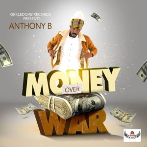 Anthony B - Money Over War (2020) Single