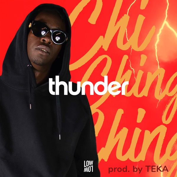 Chi Ching Ching x TEKA - Thunder (2020) Single