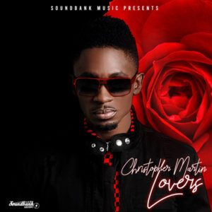 Christopher Martin - Lovers (2020) Single