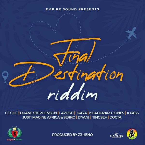 Final Destination Riddim [ZJ Heno] (2020)