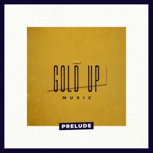 Gold Up - Prelude (2020) Album