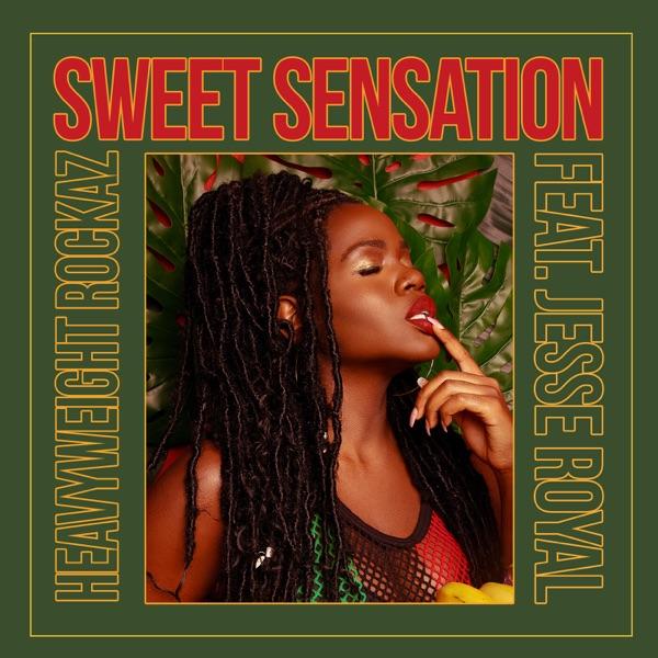 HeavyWeight Rockaz feat. Jesse Royal - Sweet Sensation (2020) Single