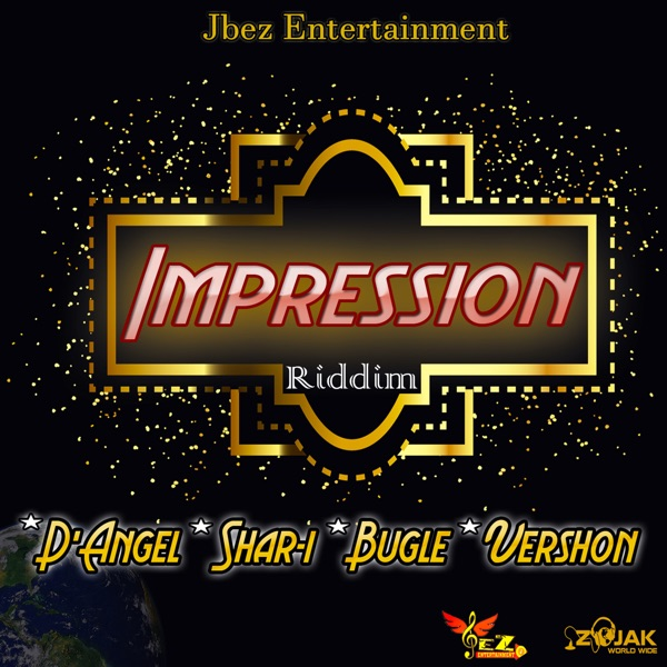 Impression Riddim [Jbez Entertainment] (2020)
