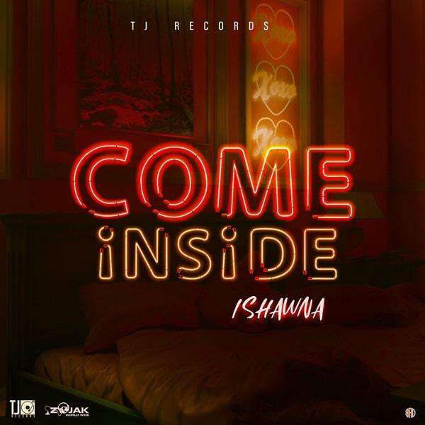 Ishawna - Come Inside (2020) Single