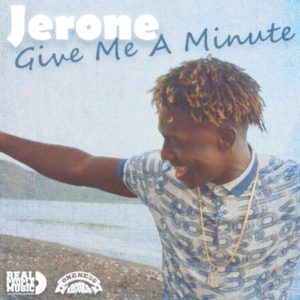 Jerone - Give Me a Minute (2020) Single