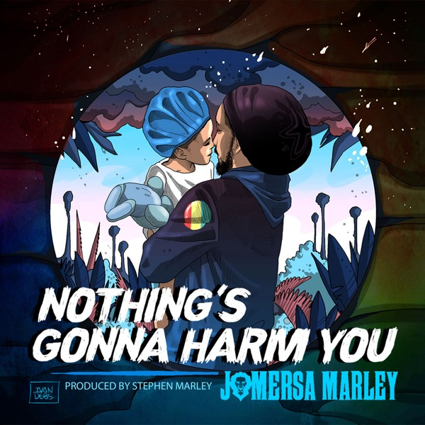 Jo Mersa Marley - Nothing's Gonna Harm You (2020) Single