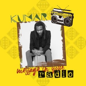 Kumar - Message In Your Radio (2020) Single