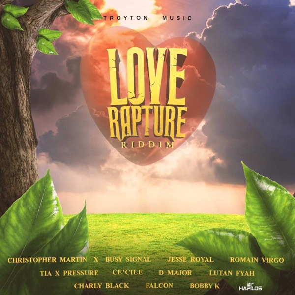 Love Rapture Riddim [Troyton Music] (2020)