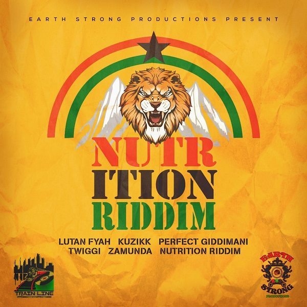 Nutrition Riddim [Earth Strong Productions] (2020)