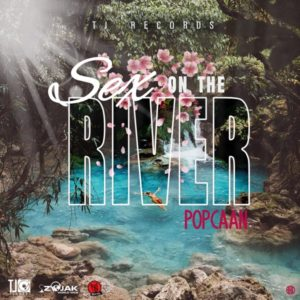 Popcaan - Sex On The River (2020) Single