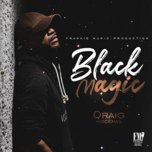 Qraig - Black Magic (2020) Single