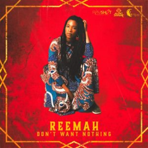 Reemah - Don't Want Nothing (2020) Single