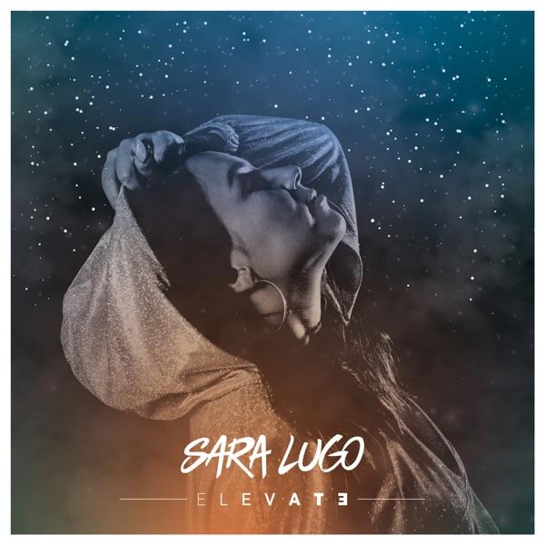 Sara Lugo - Elevate (2020) EP