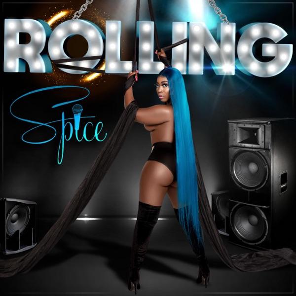 Spice - Rolling (2020) Single