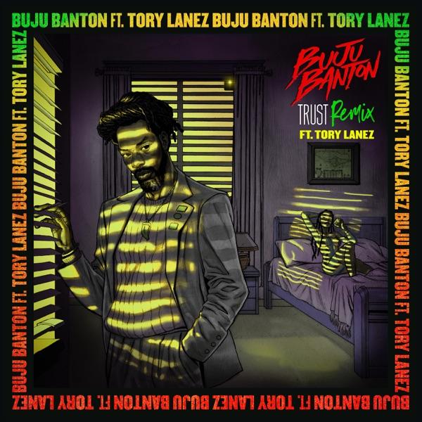 Buju Banton feat. Tory Lanez - Trust (2020) Remix
