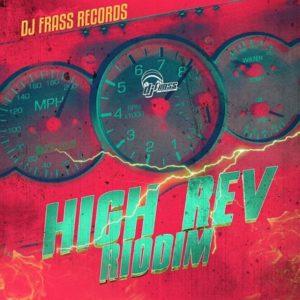 High Rev Riddim [Dj Frass Records] (2020)