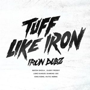 Iron Dubz - Tuff Like Iron (2020) Album