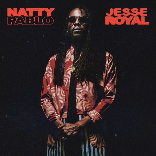 Jesse Royal - Natty Pablo (2020) Single