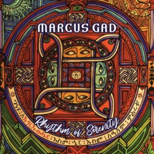 Marcus Gad - Rhythm of Serenity (2020) Album