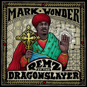 Mark Wonder - Remz of the Dragon Slayer (2020) Album