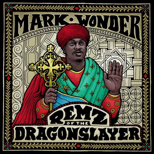 Mark Wonder - Remz of the Dragon Slayer (2020) Album