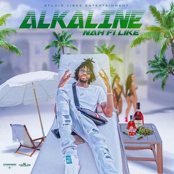 Alkaline - Nah Fi Like (2020) Single