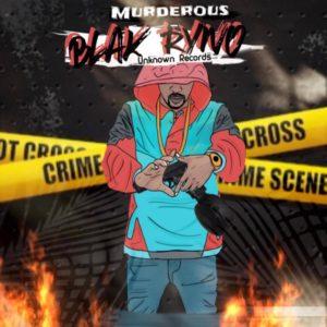 Blak Ryno - Murderous (2020) Single