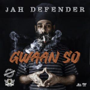 Jah Defender - Gwaan So (2020) Single