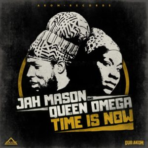 Jah Mason x Queen Omega - Time is Now (2020) Single
