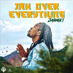 Jahmiel - Jah Over Everything (2020) Single