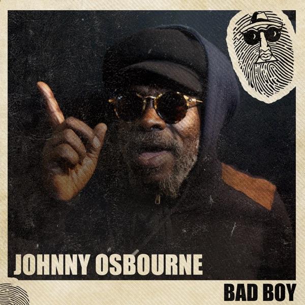 Johnny Osbourne - Bad Boy (2020) Single