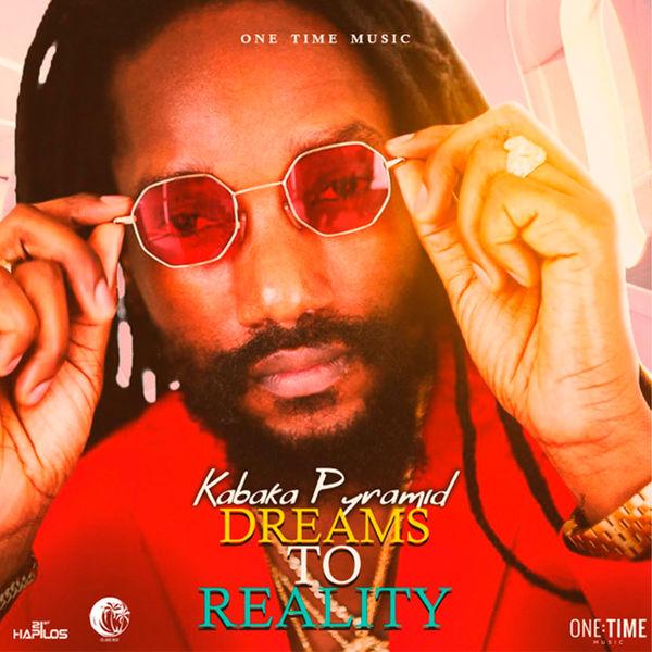 Kabaka Pyramid - Dreams to Reality (2020) Single
