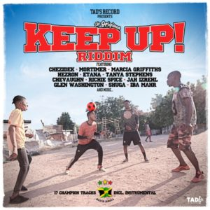 Keep Up Riddim [Tad's Record] (2020)