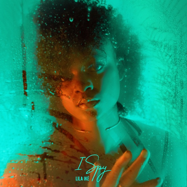 Lila Iké - I Spy (2020) Single