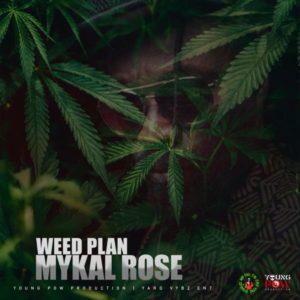 Mykal Rose - Weed Plan (2020) Single