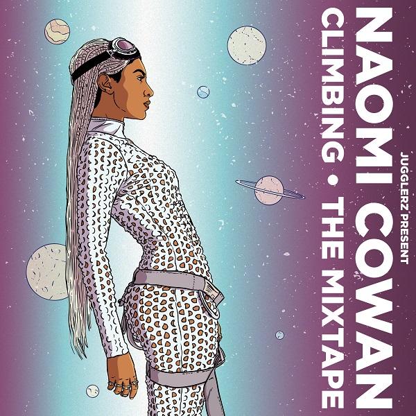Jugglerz presents: Naomi Cowan - Climbing - The Mixtape (2020)