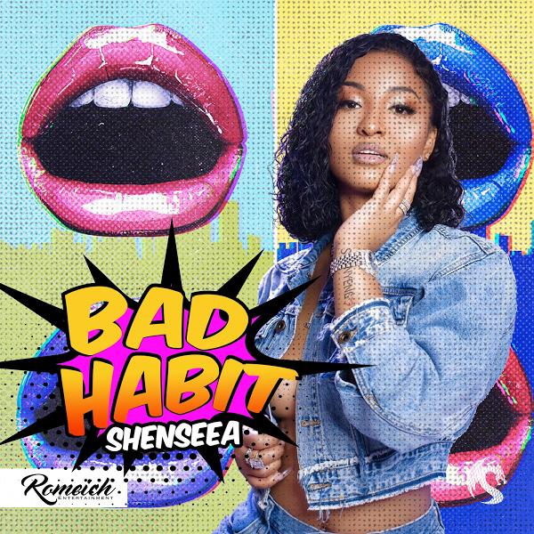 Shenseea - Bad Habit (2020) Single