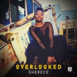 Sherece - Overlooked (2020) EP