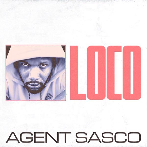 Agent Sasco - Loco (2020) Single