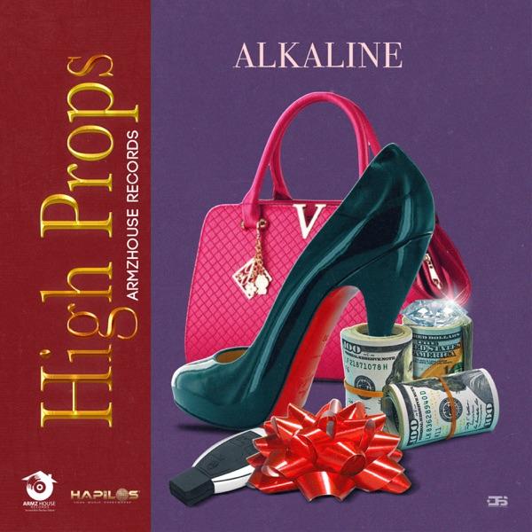 Alkaline - High Props (2020) Single