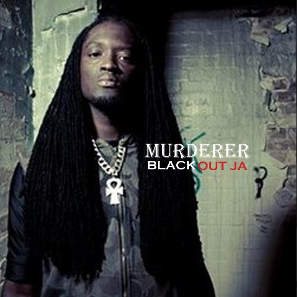 Blackout Ja - Murderer (2020) Single