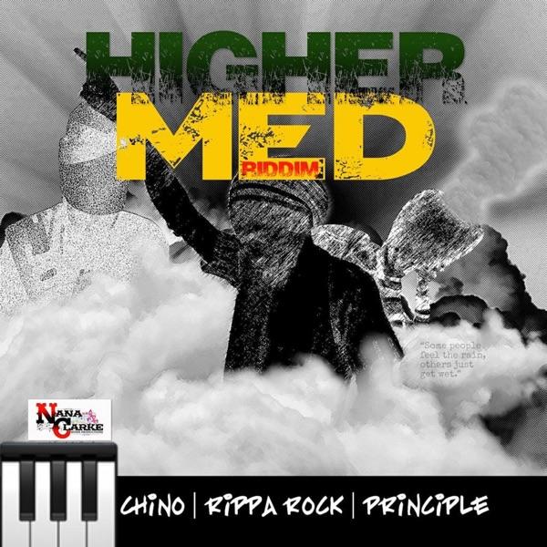 Higher Med Riddim [Nanaclarke Muzik Production] (2020)