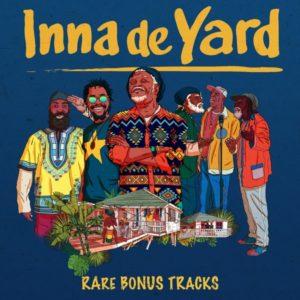 Inna De Yard - Rare Bonus Tracks (2020) EP