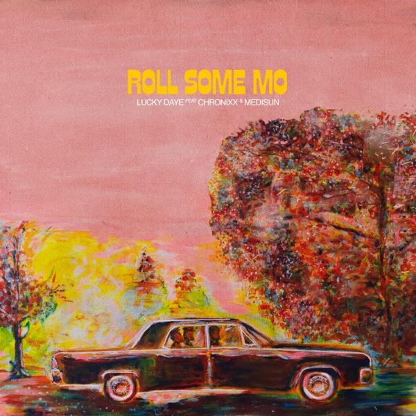 Lucky Daye feat. Chronixx & MediSun - Roll Some Mo (2020) Single