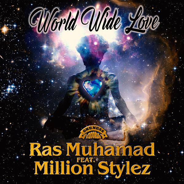 Ras Muhamad feat. Million Stylez - World Wide Love (2020)