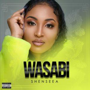 Shenseea - Wasabi (2020) Single